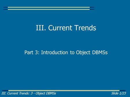Part 3: Introduction to Object DBMSs