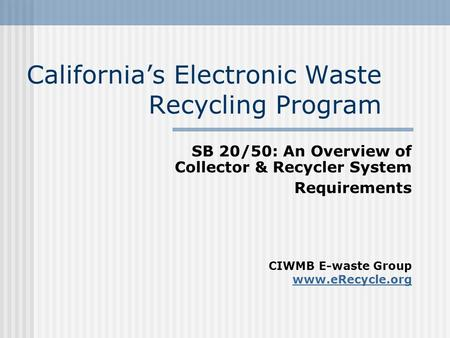 California's Electronic Waste Recycling Program