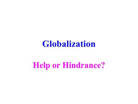 globalization essay introduction Outsourcing, offshoring, free trade - an introduction to globalization.