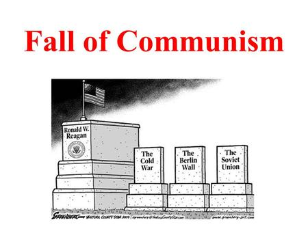 Fall of Communism. Eastern Bloc Union of Soviet Socialist Republics 15 Republics: Armenia, Azerbaijan, Belarus, Estonia, Georgia, Kazakhstan, Kyrgyzstan,