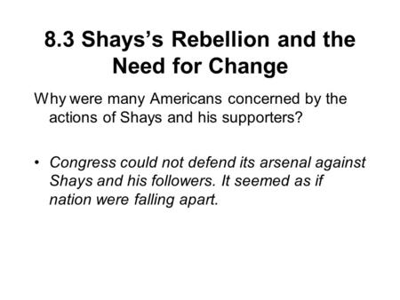 8.3 Shays's Rebellion and the Need for Change
