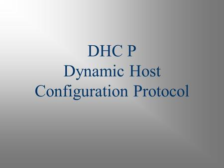 DHC P Dynamic Host Configuration Protocol. 2 DHCP Overview Used to automatically deliver IP addresses and Network settings The purpose of DHCP is to assign.