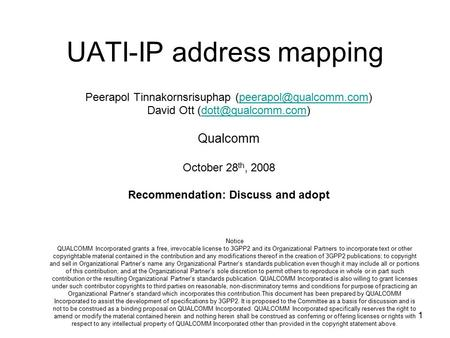 1 UATI-IP address mapping Peerapol Tinnakornsrisuphap David Ott Qualcomm.