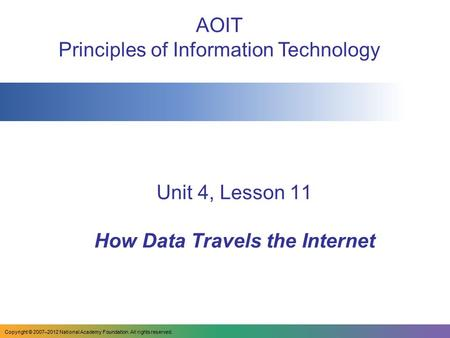Unit 4, Lesson 11 How Data Travels the Internet