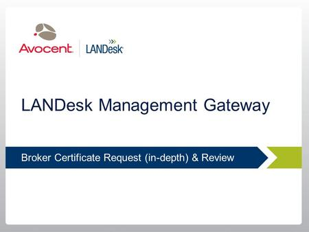LANDesk Management Gateway