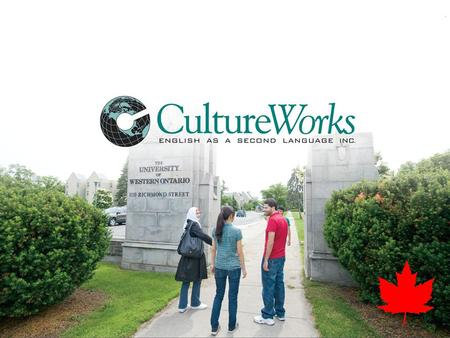 .. What is CultureWorks? Established in 1998 CultureWorks is an on-campus Academic English school with conditional acceptance to Canadian universities.