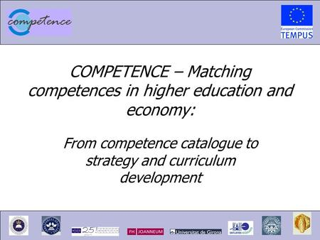 COMPETENCE – Matching competences in higher education and economy: From competence catalogue to strategy and curriculum development.
