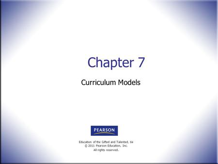 Chapter 7 Curriculum Models.