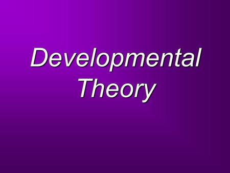 Developmental Theory. Theory of Psychosocial <strong>Development</strong> Within Erik Eriksons stages of psychosocial <strong>development</strong>, the stage that he discusses the most.