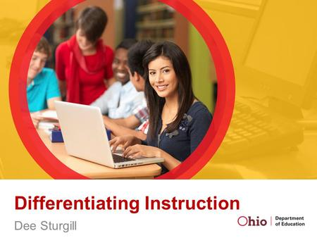 Differentiating Instruction Dee Sturgill. Differentiated Instruction People learn differently We have various learning styles, learning strengths, abilities,