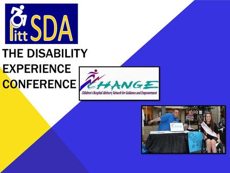 THE DISABILITY EXPERIENCE CONFERENCE. Lifespan Teens Twenties Thirties Medical Systems Pediatric Adult-Oriented Health Care Vocational Financial Independence?