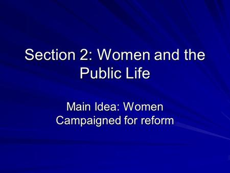 Section 2: Women and the Public Life
