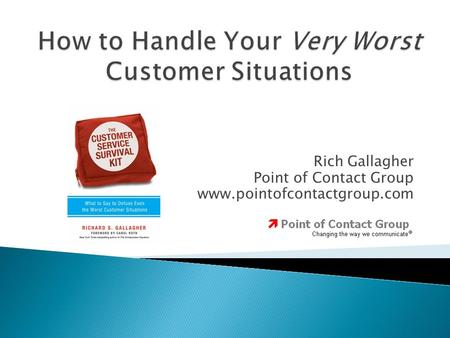 Rich Gallagher Point of Contact Group www.pointofcontactgroup.com.