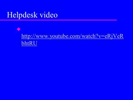 Helpdesk video   bhtRU  bhtRU.
