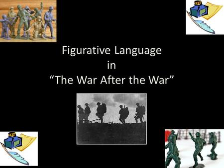 "Figurative Language in ""The War After the War"""