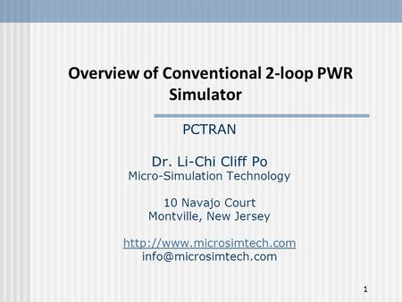 Overview of Conventional 2-loop PWR Simulator. PCTRAN Dr