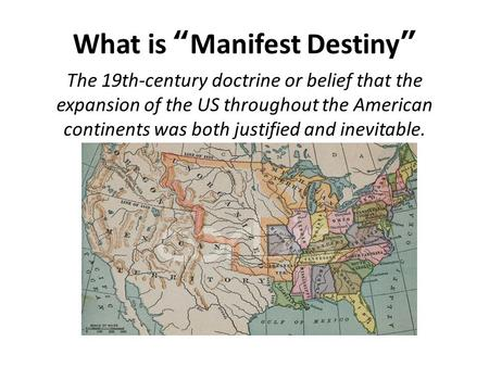 "What is ""Manifest Destiny"""