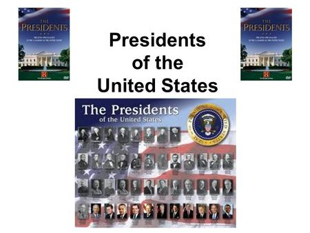 Presidents of the United States. Essential Questions What date was president elected? What years did he serve? To which party did he belong? Major names.