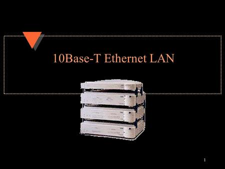 1 10Base-T Ethernet LAN. 2 LANs u Local Area Networks u Limited Geographical Area –Single office –Single building –University campus or industrial park.