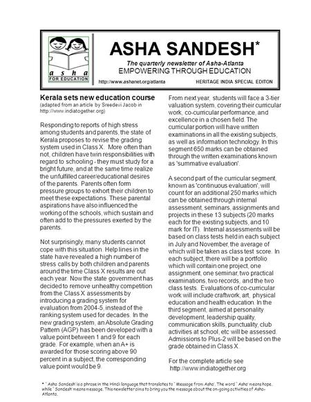 ASHA SANDESH * The quarterly newsletter <strong>of</strong> Asha-Atlanta EMPOWERING THROUGH EDUCATION HERITAGE INDIA SPECIAL EDITON Kerala.