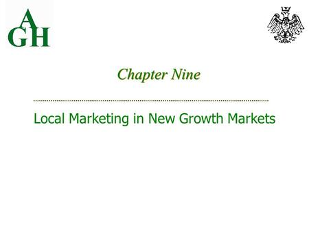 Chapter Nine Local Marketing in New Growth Markets.