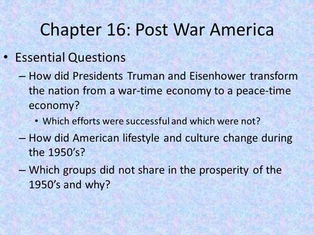 Chapter 16: Post War America