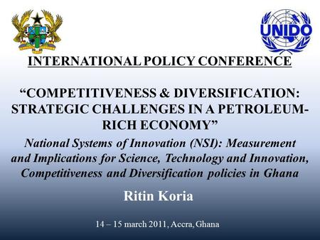 "INTERNATIONAL POLICY CONFERENCE ""COMPETITIVENESS & DIVERSIFICATION: STRATEGIC CHALLENGES IN A PETROLEUM- RICH ECONOMY"" National Systems of Innovation (NSI):"
