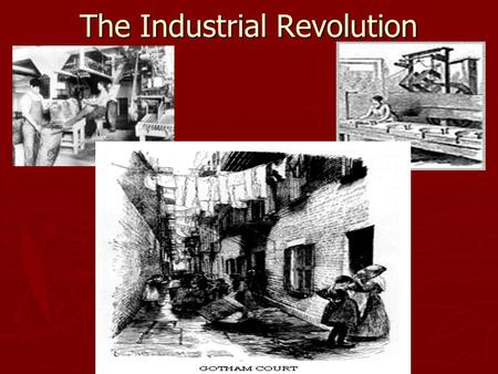 The Industrial Revolution. What is it? ► Major change in the way goods are produced in the late 18 th century through the 19 th century.  Hand production.