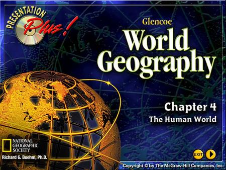 Splash Screen Chapter Introduction Section 1World Population Section 2Global Cultures Section 3Political and Economic Systems Section 4Resources, Trade,