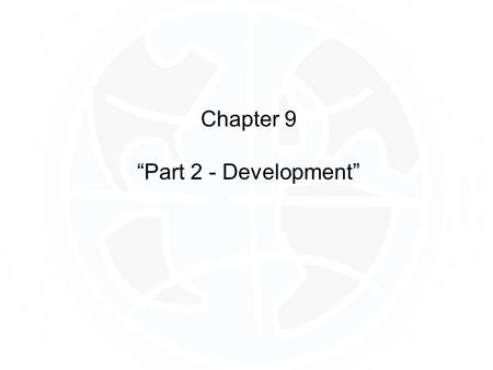 "Chapter 9 ""Part 2 - Development"". There is a correlation between Development and Gender Inequality Remember GDI and GEM from Part 1 of the Development."