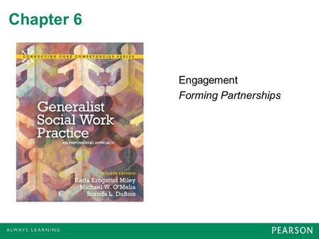 Chapter 6 Engagement Forming Partnerships. Dilemma: Social Workers as Experts Fabricates hierarchy that may oppress clients Passive clients lose their.