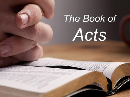 The Book of Acts. Schedule Jan. 4 – Intro and 1 Jan. 11 – 2 Jan. 18 – 3 Jan. 25 – 4 Feb. 1 – 5 Feb. 8 – 6/7 Feb. 15 – 8 Feb. 22 – 9 Mar. 1 – 10-11 Mar.
