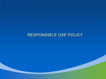 RESPONSIBLE USE POLICY. UNCW Information Security Awareness Program RESPONSIBLE USE OF EDPE  PURPOSE.