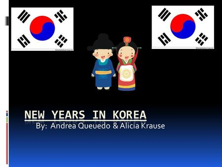 By: Andrea Queuedo & Alicia Krause. Traditions  They ware traditional dress  Some dress has been arrowed sense (1392-1910).