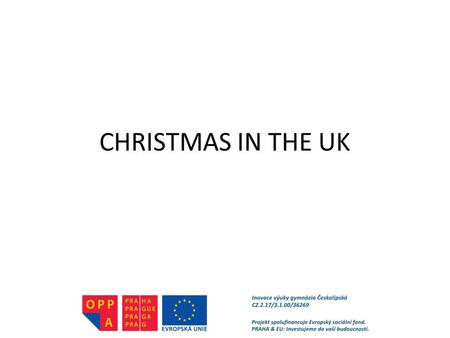 CHRISTMAS IN THE UK. What can you see in the pictures? 1. Christmas tree2. a present3. Christmas stocking4. Father Christmas 5. Christmas wreath 6. a.