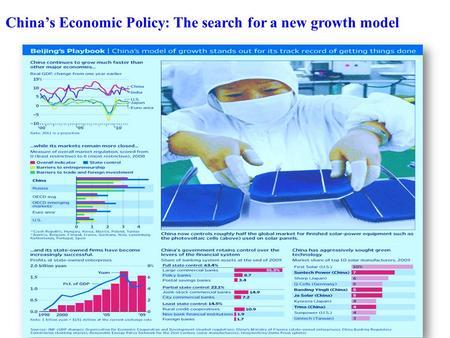 China's Economic Policy: The search for a new growth model.