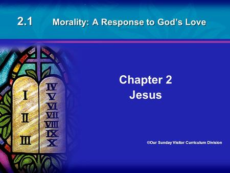 2.1 Morality: A Response to God's Love