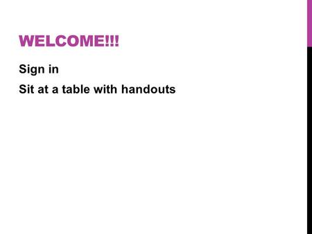 WELCOME!!! Sign in Sit at a table with handouts. CHARTING THE LIFE COURSE – FOCUS ON THE FAMILY AND DISABILITY PRESENTED BY LATRISA MORGAN, MA ADMINISTRATOR-