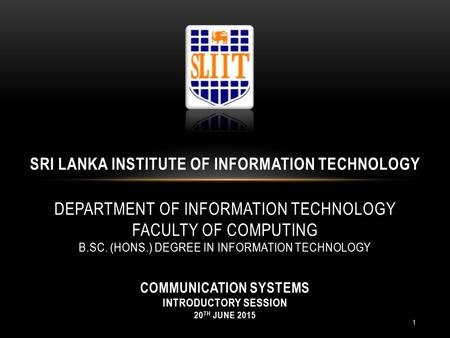 SRI LANKA INSTITUTE OF INFORMATION TECHNOLOGY DEPARTMENT OF INFORMATION TECHNOLOGY FACULTY OF COMPUTING B.SC. (HONS.) DEGREE IN INFORMATION TECHNOLOGY.