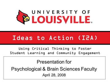 Ideas to Action (I2A) Presentation for