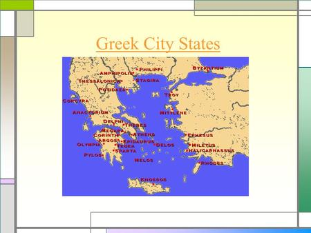 Greek City States. Polis A polis is a Greek City-State Polis had an acropolis-a fortress Polis was surrounded by walls for protection against invasion.