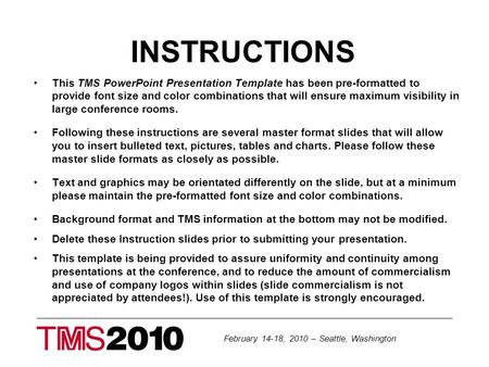 Presentation title title please use 32 pt font or higher for body february 14 18 2010 seattle washington instructions this tms powerpoint presentation template toneelgroepblik Gallery