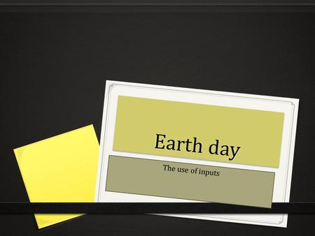 Earth day The use of inputs. The fertilization 0 To fertilize agricultural systems and to enhance agricultural productivity, farmers use fertilizers.