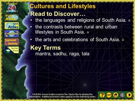 Section 3-1a <strong>Cultures</strong> and Lifestyles Key Terms mantra, sadhu, raga, tala Read to Discover…the languages and religions of South Asia.  the contrasts between.