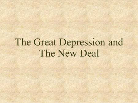 The Great Depression and The New Deal. Who is FDR?
