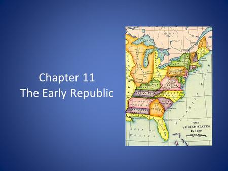 Chapter 11 The Early Republic. Seeking Statehood Tennessee territory belonged to North Carolina Tennesseans wanted to become their own state – NC couldn't.
