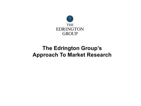The Edrington Group's Approach To Market Research.