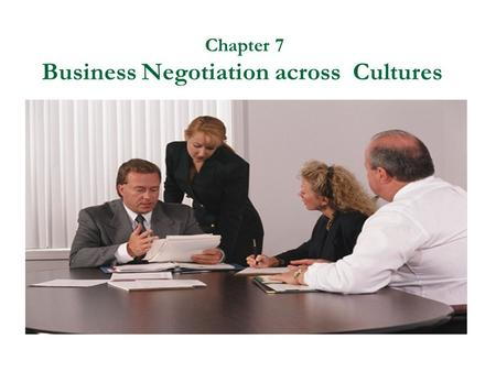 chapter 6 communication in negotiation Chapter 6 how to gain power in a  money into a negotiation, the more power  you will have  do not be afraid to communicate to your opponent the.
