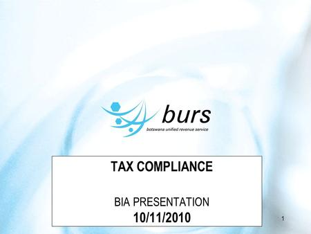 TAX COMPLIANCE BIA PRESENTATION 10/11/2010