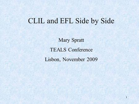 CLIL and EFL Side by Side